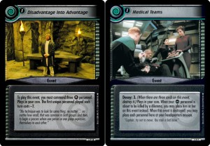 """Disadvantage into Advantage"" is a classic Next Generation card that benefits both players; ""Medical Teams"" shows off the Deep Space Nine theme of seeking safety in dangerous places"